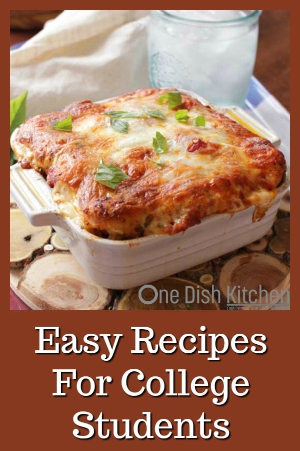 Easy Recipes For College Students – These easy college meals can be made in a microwave, an oven, a toaster oven or a stove. No-bake recipes too! A great variety of breakfast, lunch, dinner and dessert options. | One Dish Kitchen
